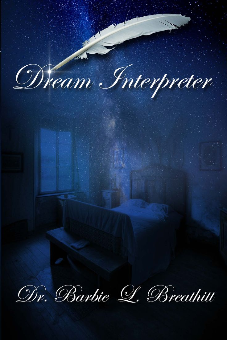 Dream Interpreter Is A Great Book That Answers Your -3737