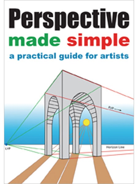 Could be helpful for my 6th graders. Perspective Made Simple: A Practical Guide for Artists - Interweave