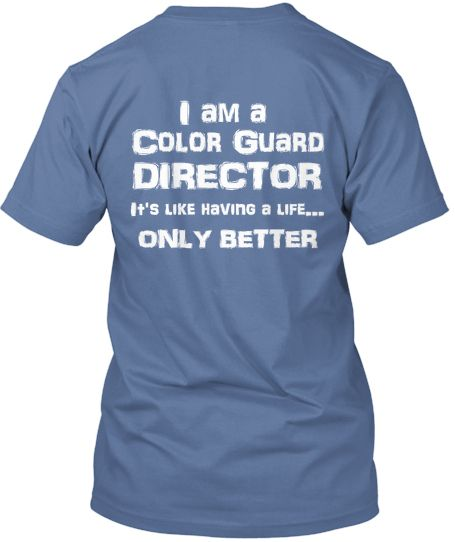 DIRECTORS - Show your Color Guard pride with this expressive t-shirt! Great for middle school/high school/college color guards!