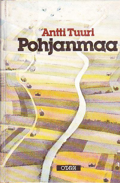 Antti Tuuri: Pohjanmaa, Otava