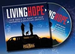 Enter to win the Living Hope CD from Piza Ranch Giveaway