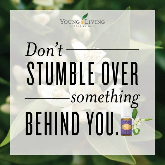 Don't stumble over something behind you. Young Living Essential Oils https://www.youngliving.com/vo/#/signup/new-start?sponsorid=11162239&enrollerid=11162239&isocountrycode=US&culture=en-US&type=member veryanxiousmommy.com