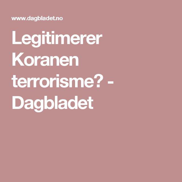 Legitimerer Koranen terrorisme? - Dagbladet