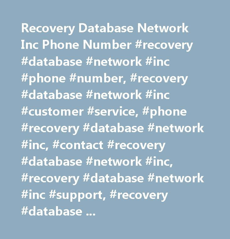 Recovery Database Network Inc Phone Number #recovery #database #network #inc #phone #number, #recovery #database #network #inc #customer #service, #phone #recovery #database #network #inc, #contact #recovery #database #network #inc, #recovery #database #network #inc #support, #recovery #database #network #inc #support #number, #recovery #database #network #inc #customer #number, #recovery #database #network #inc #customer #service #number, #recovery #database #network #inc #contact #number…