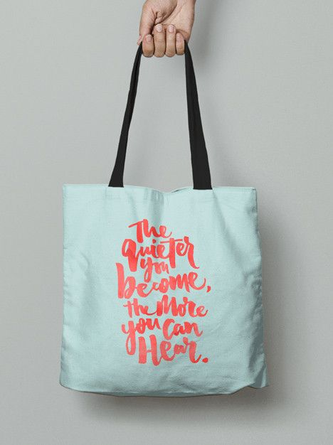 Tote Bag - The quieter you become, the more you can hear