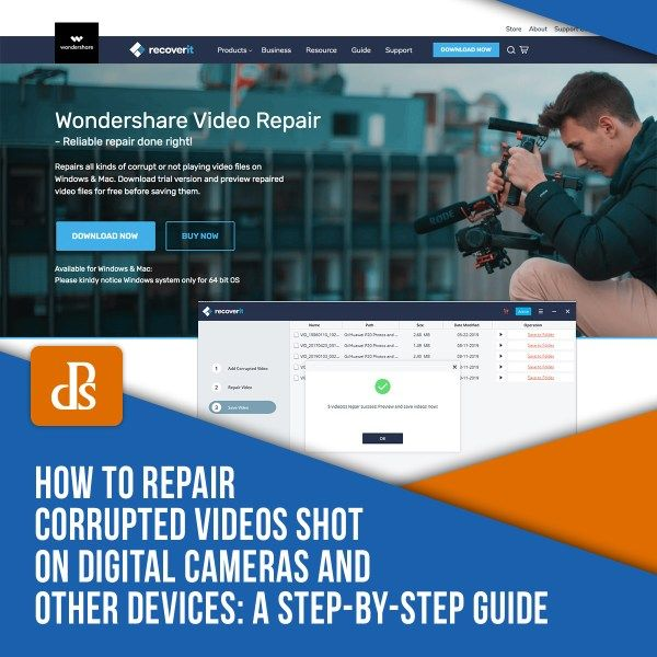 How To Repair Corrupted Videos Shot On Digital Cameras And Other