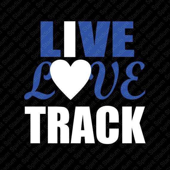Track TShirt - Live Love Track Shirt - Custom - I Love Track - School Team  Spirit T-Shirt - You Choo  6e5e2b0fa