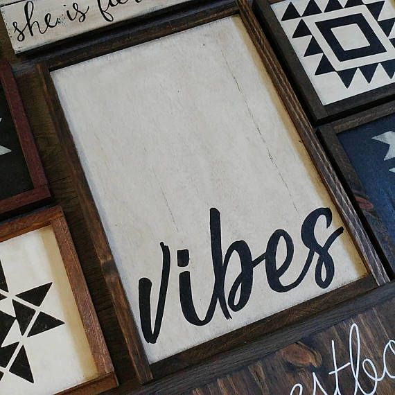 Check out this item in my Etsy shop https://www.etsy.com/ca/listing/536127924/vibes-wooden-sign
