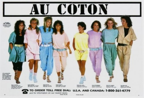 In high school I was obsessed with Au Coton.Au Coton, 80S Flashback, Childhood Memories, Vintage Fashion, Aucoton, Memories Lane, Clothing Stores, Fashion Ads, 80S Ads