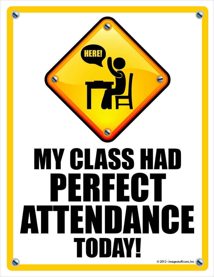 Show your school your class had Perfect Attendance! (http://www.imagestuff.com/programs/perfattend)