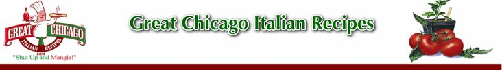 Italian Recipes-Great Chicago Italian Recipes and Cooking