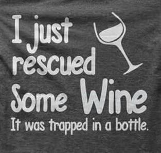 """I just rescue some wine. It was trapped in a bottle"" #vinoyliteratura #winelover #amantedelvino #wine #vino #vin #vi"