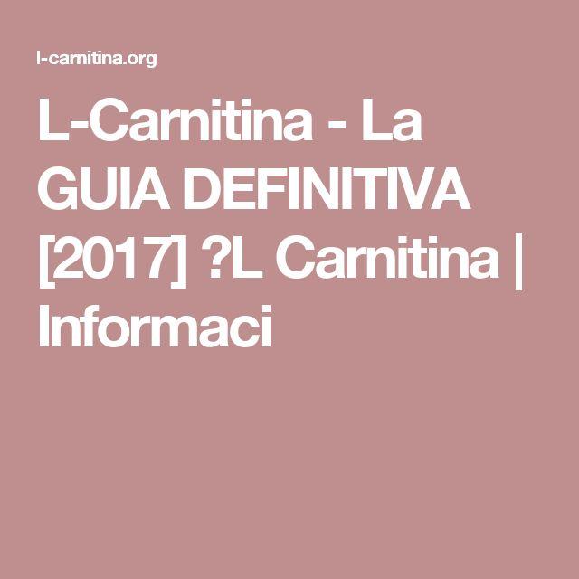 L-Carnitina - La GUIA DEFINITIVA [2017] ✓L Carnitina | Informaci