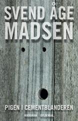 Svend Åge Madsen: Pigen i cementblanderen.