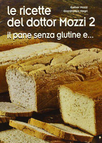 Le ricette del dottor Mozzi: 2 di Esther Mozzi http://www.amazon.it/dp/8890873817/ref=cm_sw_r_pi_dp_qMH1wb1H4KKXJ