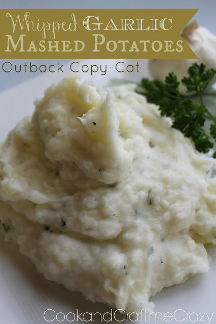 Out Back Steak House's Garlic Mashed Potatoes (copy cat) Finally the perfect recipe to Outback's mashed potatoes! MY FAVORITE!  http://cookandcraftmecrazy.blogspot.com/2013/08/out-back-steak-houses-garlic-mashed.html