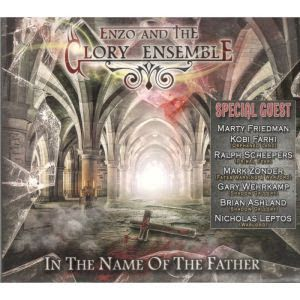 BEHIND THE VEIL WEBZINE BLOG: ENZO AND THE GLORY ENSEMBLE - In the Name of the F...