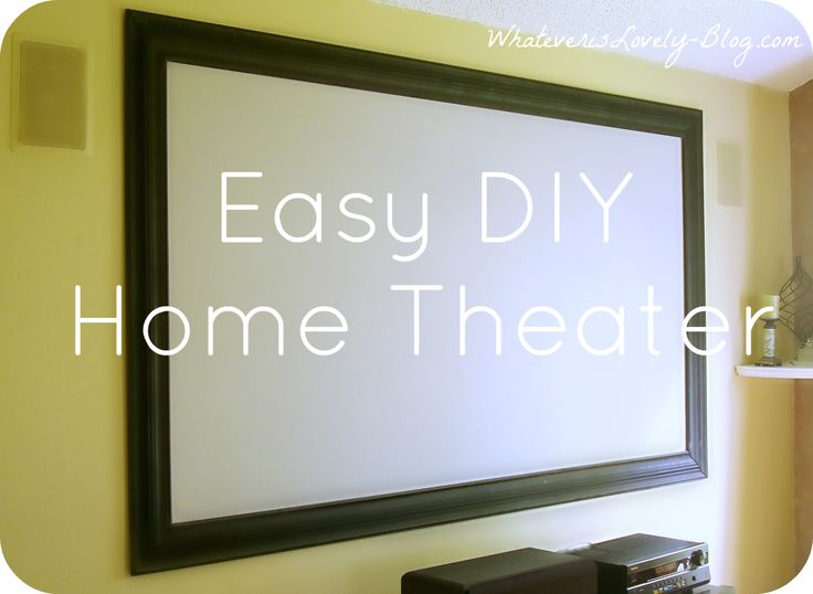 Easy DIY Home Theater