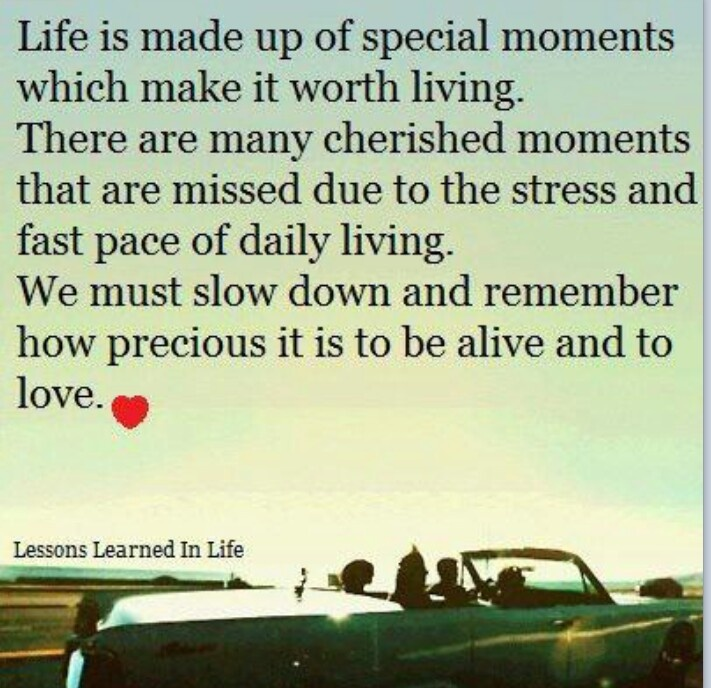 Cherish every moment!