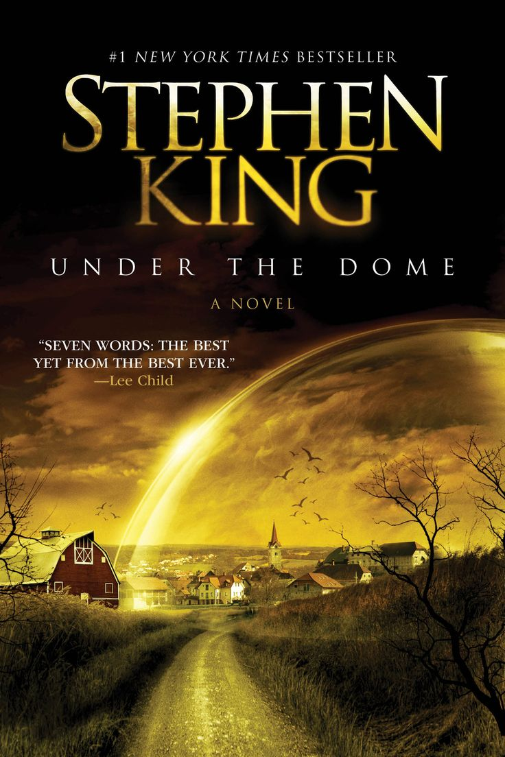 Under The Dome: Stephen King (tv Series This Summer) Loved The Book