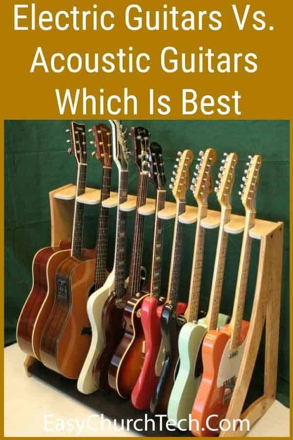 Electric Guitars Vs Acoustic Guitars Which Is Best For Which Style Of Music Acoustic Guitar Guitar Kids Guitar
