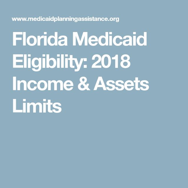 Florida Medicaid Eligibility: 2018 Income & Assets Limits