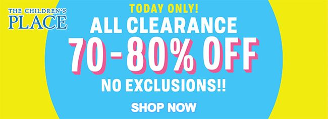 Online No Exclusions Up To 70 80 Off All Clearance Store Thechildrensplace Scope Entir Childrens Place Coupons Childrens Place The Children S Place