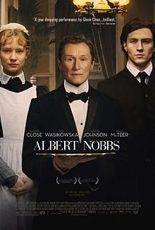 Albert Nobbs is a 2011 drama film directed by Rodrigo García and starring Glenn Close. The screenplay is based on a novella by Irish novelist George Moore.