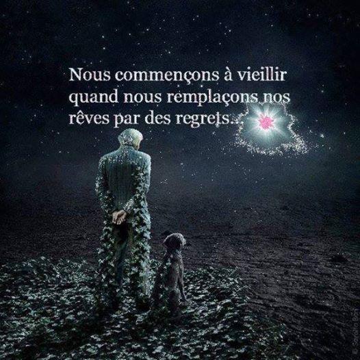 """""""Nous commençons à vieillir quand nous remplaçons nos rêves par des regrets""""  #citations #citation #LaVie #Vieillir #Espoir https://www.facebook.com/pages/Dis-moi-des-mots/670249603073007"""