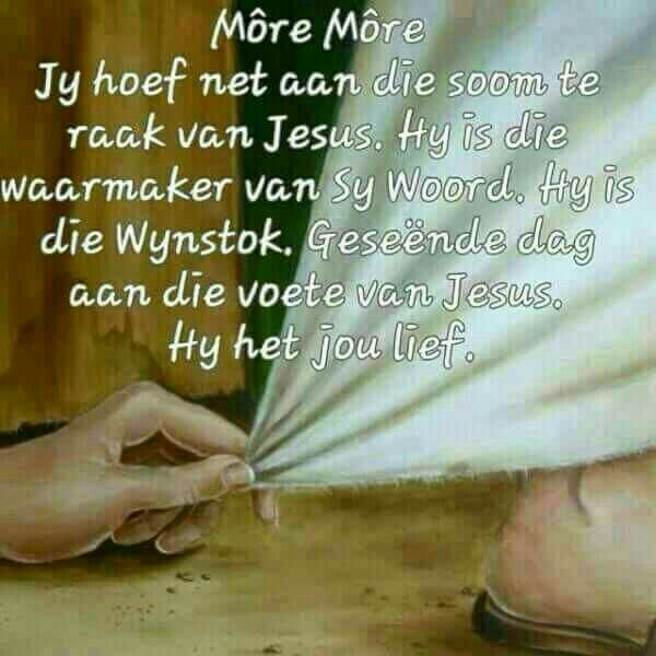 Pin By Hannelie Le Roux On Afrikaans Goeie More Jesus Bible