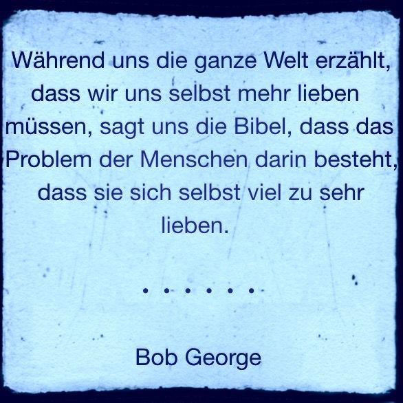 Bob George - christliche Zitate