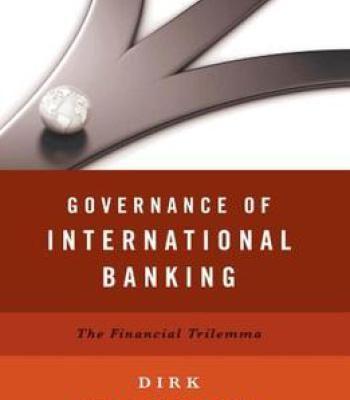 Governance Of International Banking: The Financial Trilemma PDF