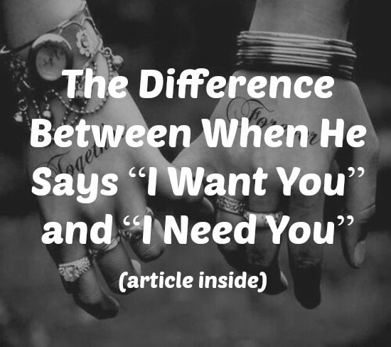 Difference between need and want in a relationship