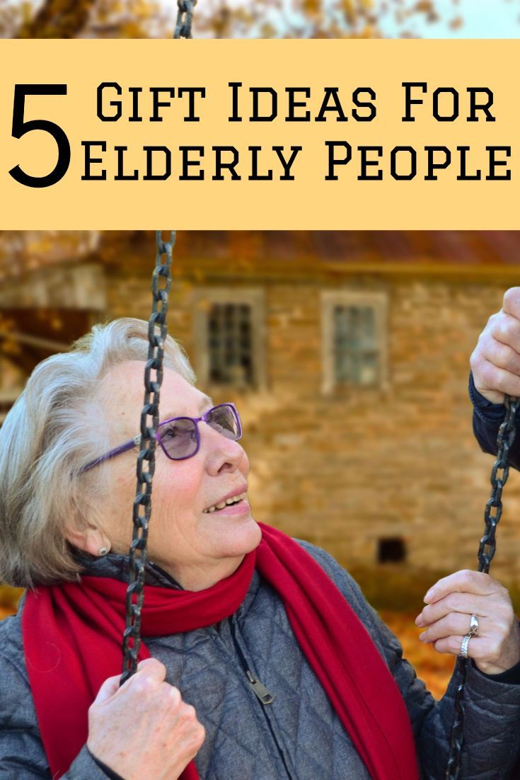 5 Gift Ideas For Old People | Gifts for elderly women ...