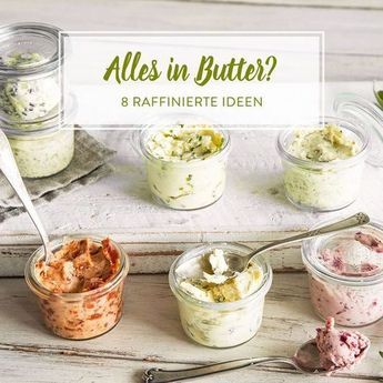 Was sich aus rahmiger, weicher Butter doch so alles machen lässt! Zum Beispiel…