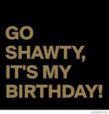Image result for it's my birthday quotes