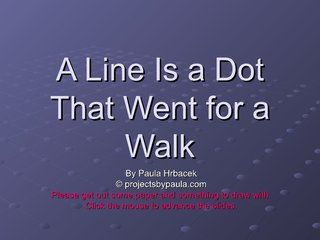 A Line is a Dot That Went for a Walk by PHrbacek, via Slideshare