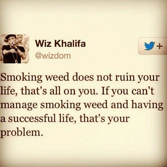 Smoking Weed | Wiz Khalifa Quote | On Point | Smoker & Successful ;)