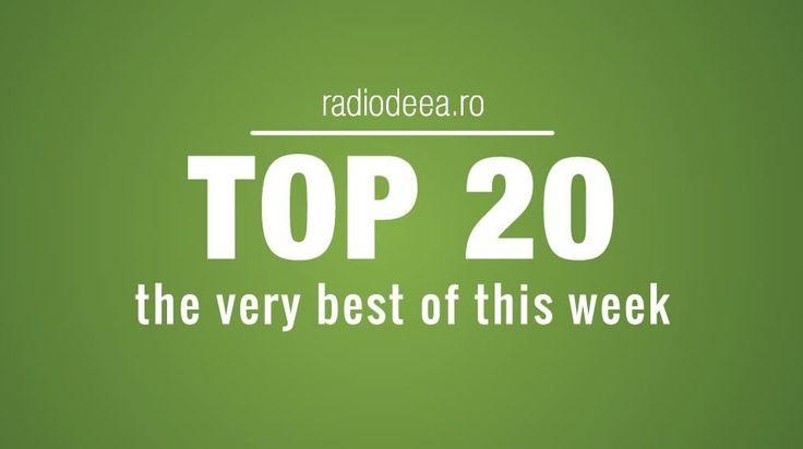 Top 20 Radio Deea 27 Martie 2017