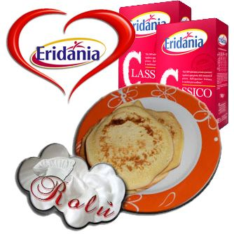 PanCake Eridania   http://www.incucinaconrolu.it/lista-news/16-dolci-e-dolcetti/164-pancake-eridania