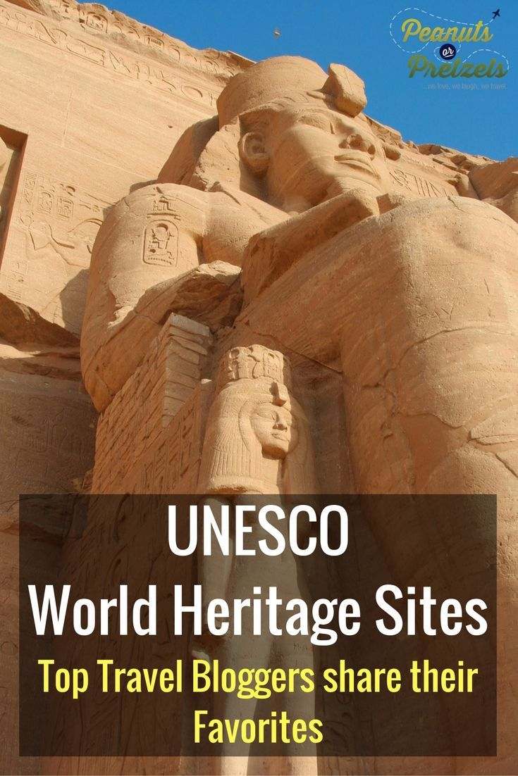 UNESCO World Heritage Sites - Top Travel Bloggers share their Favorites
