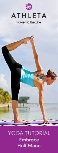 Embrace Ardha Chandrasana (Half Moon)   Athleta Yoga Tutorial