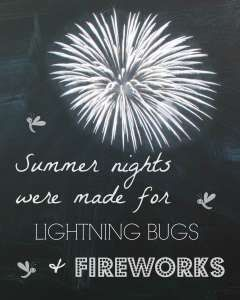 "Summer Chalk Print ""Summer nights were made for lightning bugs and fireworks."" Fireworks Chalkboard  by BestBetDesign on Etsy"