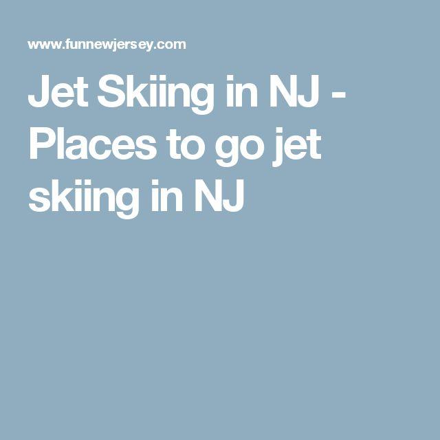 Jet Skiing in NJ - Places to go jet skiing in NJ
