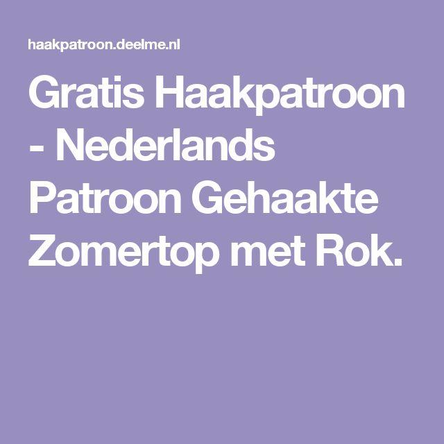 Gratis Haakpatroon - Nederlands Patroon Gehaakte Zomertop met Rok.