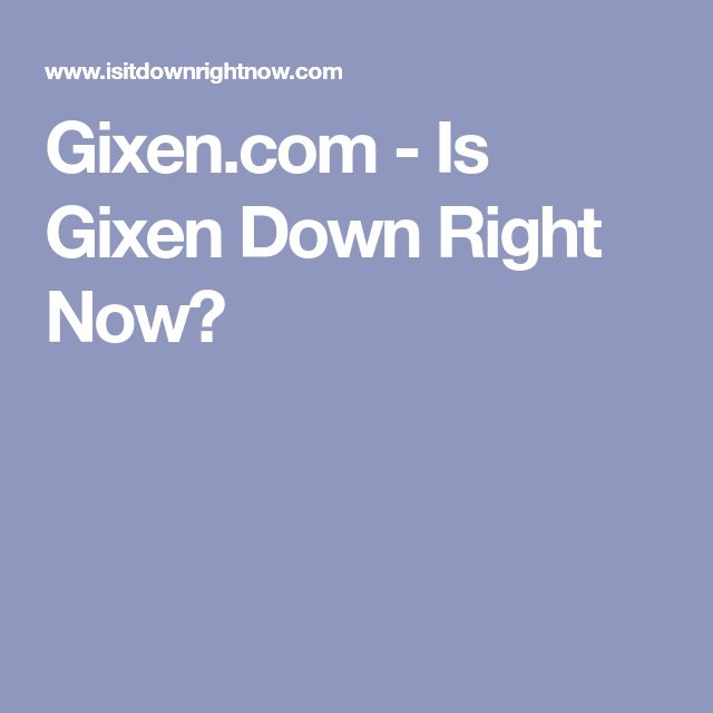 Gixen.com - Is Gixen Down Right Now?