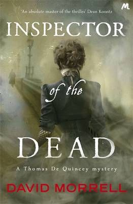 Inspector of the Dead - Thomas De Quincey (July)