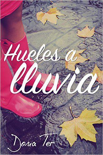 Título: Hueles a Lluvia.   Autora: Dona Ter.   Editorial: Autopublicación.   Año de publicación: 2016.    Páginas: 20.     Chloé llega ...