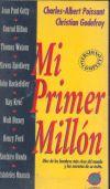 Charles Albert Poissant - Christian Godefroy: Mi primer millon - Libro Usado