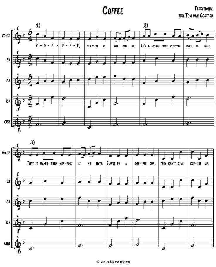 Coffee (good canon for choir as well)